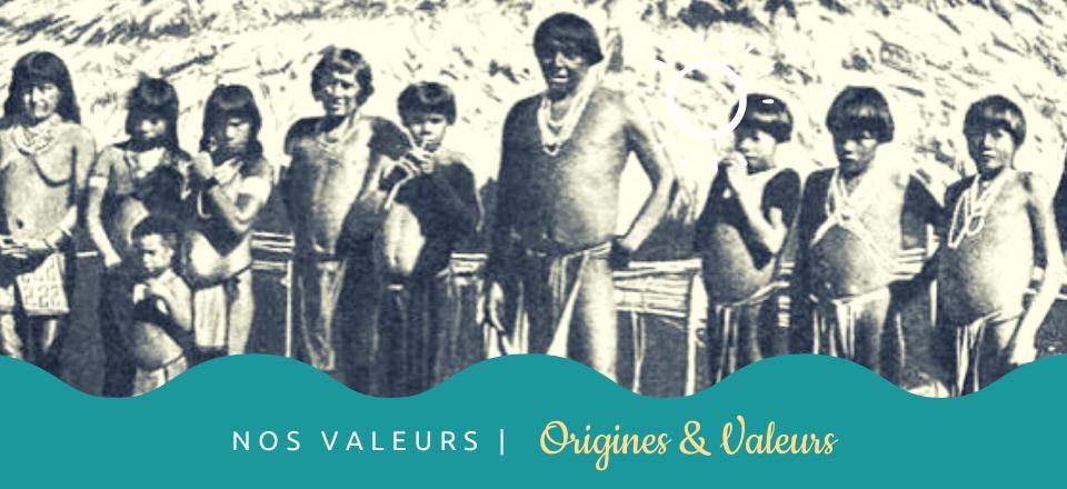 Origines & Valeurs